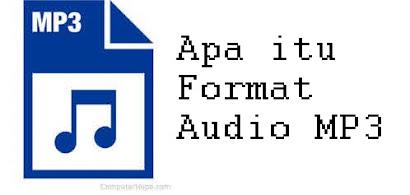 Apa Itu Format Audio MP3