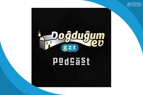 Doğduğum Ev Podcast