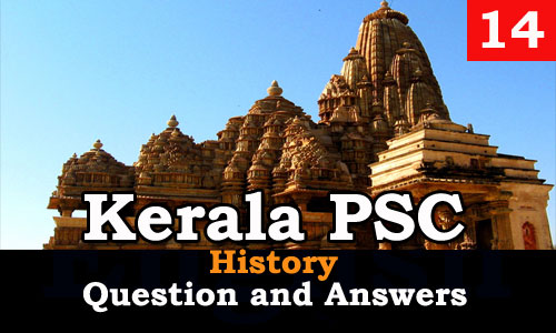 Kerala PSC History Question and Answers - 14