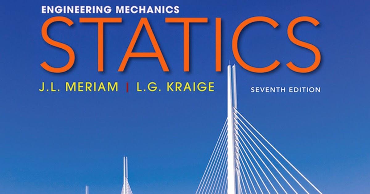 Engineering Mechanics Statics Meriam 7th Edition Pdf