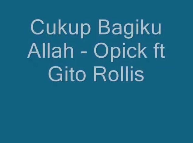 Chord/Khord Gitar Lagu Opick feat  Gito Rolis - Cukup Bagiku