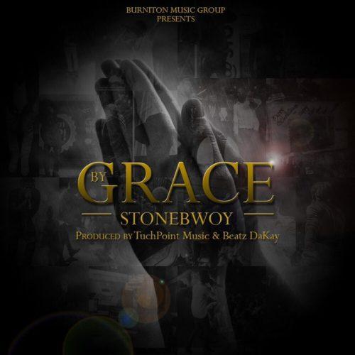 Stonebwoy – By Grace (Prod. by BeatzDaKay)
