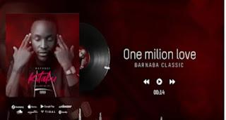 Download Audio | Barnaba - One Milion Love ( Mapenzi Kitabu EP) | Mp3