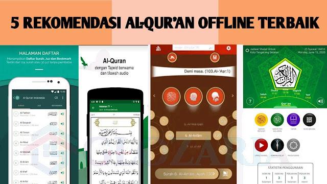 5 Rekomendasi Aplikasi Al-qur'an Offline Android Terbaik Untuk Hp Versi Glozaria