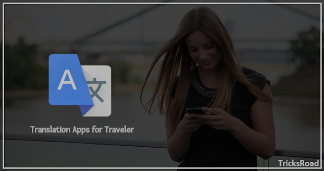 5 Best Translation Apps Every Traveler Must Download Today