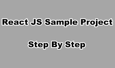 React JS Sample Project Step By Step
