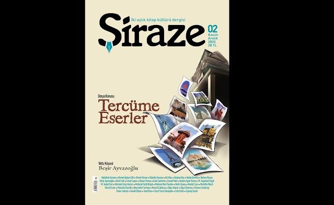 Şiraze Dergisi'nin İkinci Sayısı Çıktı