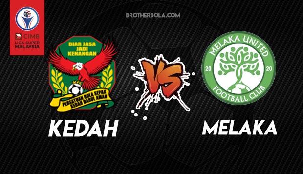Live Streaming Kedah vs Melaka liga Super 4.10.2020