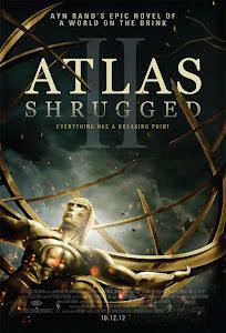 La Rebelión de Atlas: Parte 2 / Atlas Shrugged II: The Strike