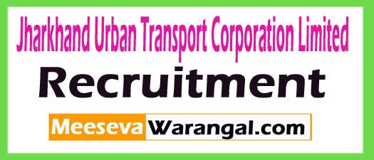 Jharkhand Urban Transport Corporation Limited JUTCOL Recruitment