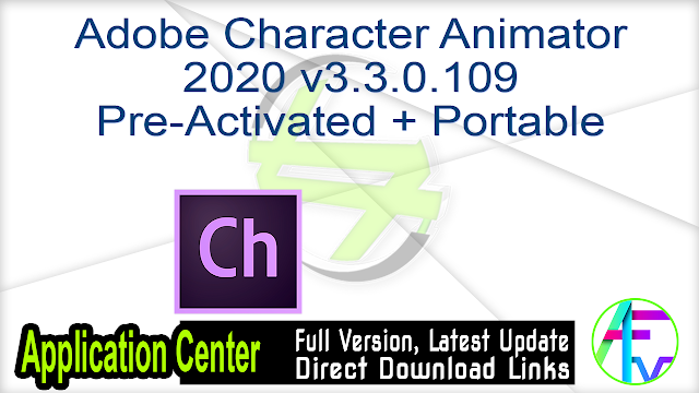 Adobe Character Animator 2020 v3.3.0.109 Pre-Activated + Portable