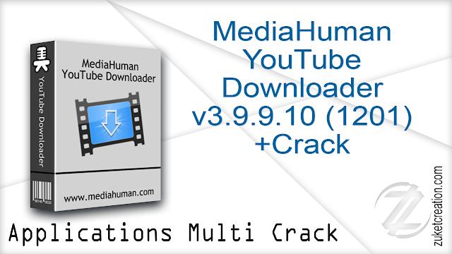 MediaHuman YouTube Downloader v3.9.9.10 (1201) +Crack