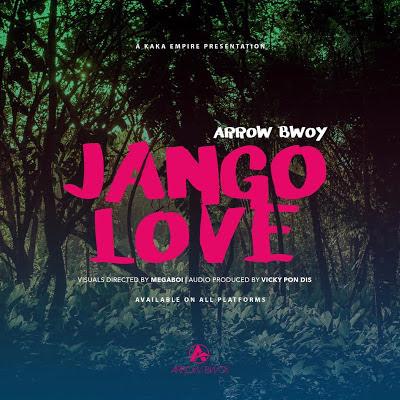 Arrow Bwoy - Jango Love