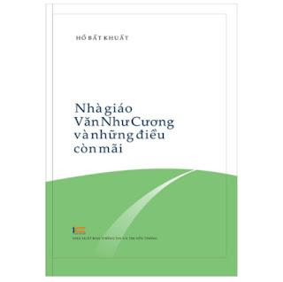 Nhà Giáo Văn Như Cương Và Những Điều Còn Mãi… ebook PDF-EPUB-AWZ3-PRC-MOBI