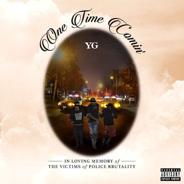 YG - One Time Comin' - Single Cover