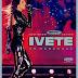 DVD: Ivete Sangalo - Multishow Ao Vivo no Maracanã