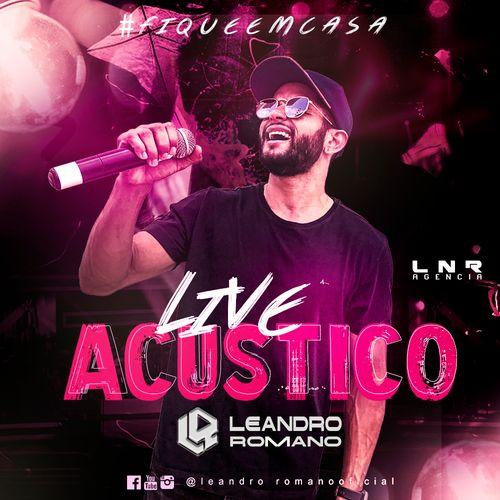 Leandro Romano - Live - Acústico - 2020