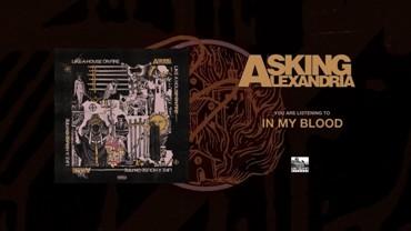 In My Blood Lyrics - Asking Alexandria