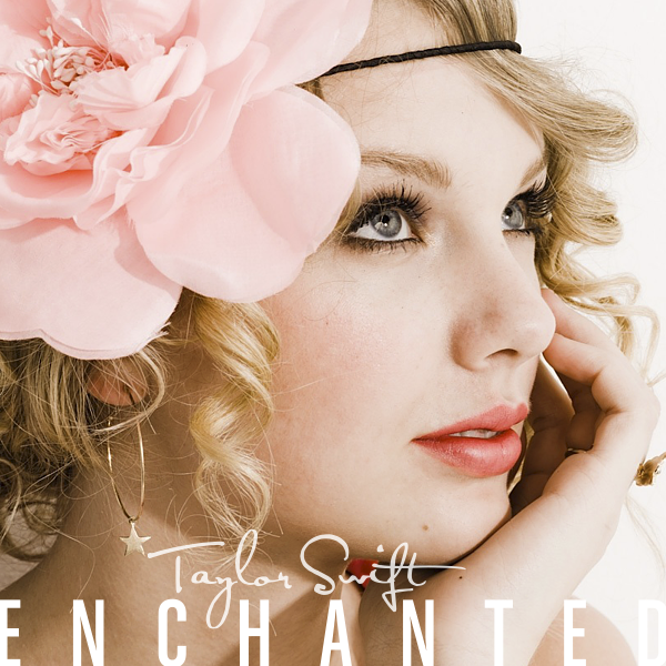 Forever And Always: Taylor Swift - Enchanted