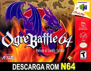 Ogre Battle 64 - Person of Lordly Caliber 64 ROMs Nintendo64