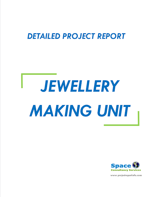 Project Report on Jewellery Making Unit