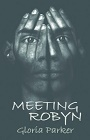https://www.amazon.com/Meeting-Robyn-Gloria-Parker-ebook/dp/B00D9HDMS8