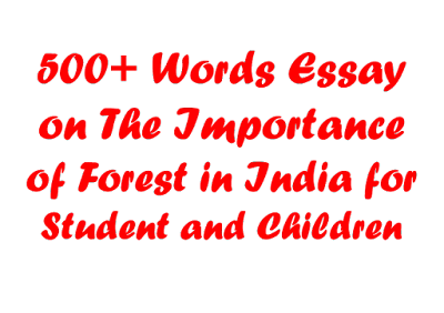 Importance of Forest Essay in India for Students and Children