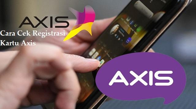 Cara Cek Registrasi Kartu Axis