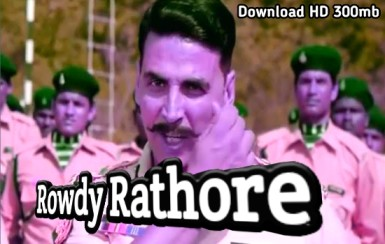 Rowdy Rathore (राउडी राठौर): Akshay Kumar Movie Download 1080p, 300mb, akshay kumar movie