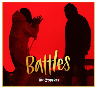LYRICS: Tim Godfrey - Battles