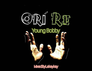 DOWNLOAD MP3 : YOUNG BOBBY -- ORI RE