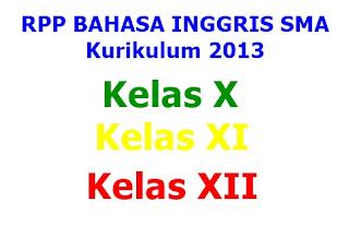 (.docs) RPP Bahasa Inggris SMA Kurikulum 2013 Lengkap