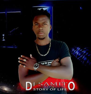 Dj Samito - Story Of Life (2020) | Download Mp3