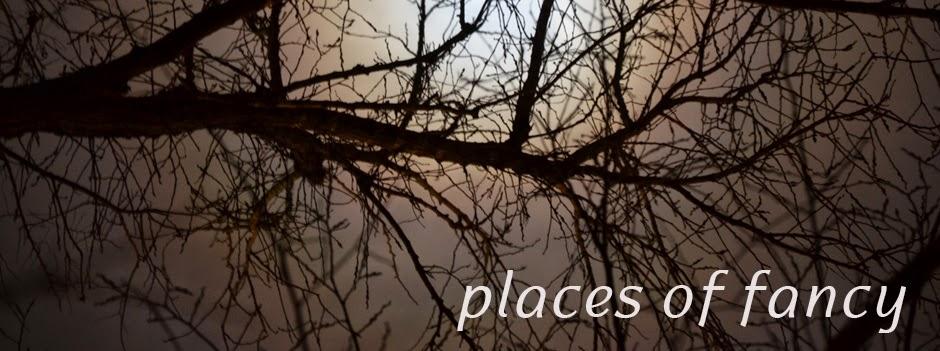 Places of Fancy