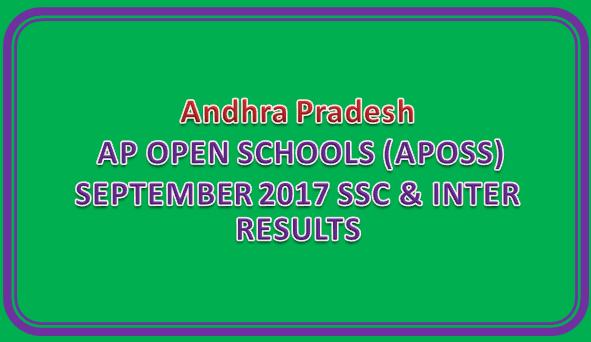 AP OPEN SCHOOLS (APOSS) SEPTEMBER 2017 SSC & INTER RESULTS