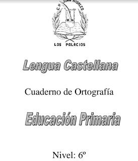 CUADERNO DE ORTOGRAFÍA 6º