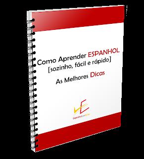 Como Aprender Espanhol - As Melhores Dicas