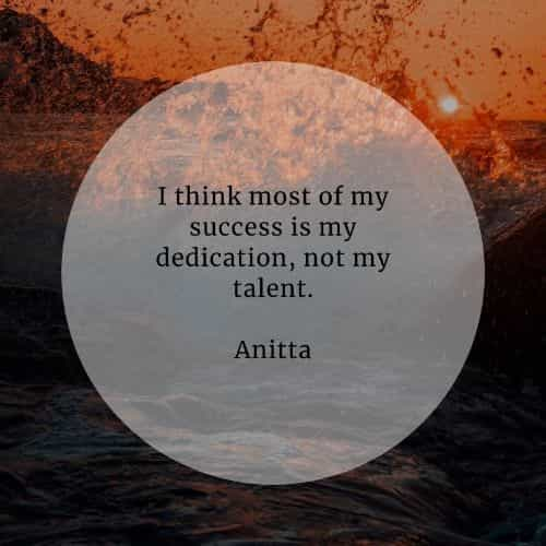 Dedication quotes that'll inspire you to work harder