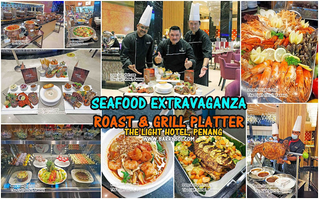 Seafood Extravaganza Buffet The Light Hotel Penang Blogger Influencer