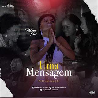 Nelma Félix - Uma Mensagem (Kizomba) (Prod. Lil Saint Gangula Musik download grátis