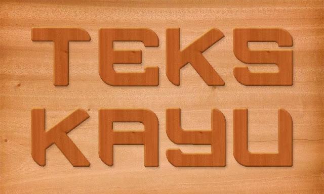 cara menciptakan imbas teks kayu dengan photoshop Cara Membuat Efek Teks Kayu Dengan Photoshop