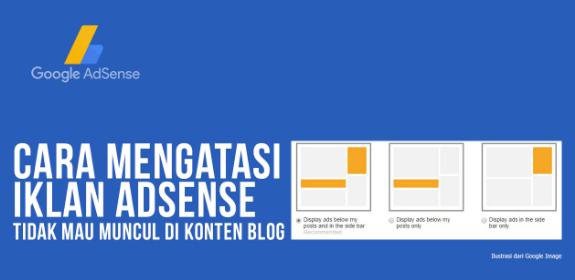 Cara Mengatasi Iklan Tidak Muncul Di blog
