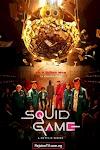 [Movie] Squid Game (Season 1) {Episode 1 - 9}
