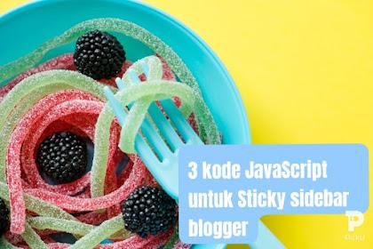 3 cara sederhana menambahkan Sticky widget pada sidebar pada template blog