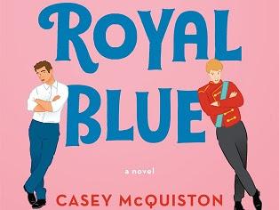 A Royal Romance & A Virtual Romance: Red, White & Royal Blue by Casey McQuinston & Virtually Yours by Sarvenaz Tash