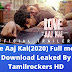 Love Aaj Kal(2020) Full movie Download Leaked By Tamilrockers HD