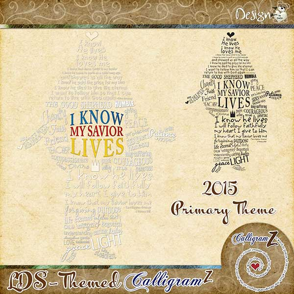 LDS-Themed CalligramZ by DeDe Smith (DesignZ by DeDe)