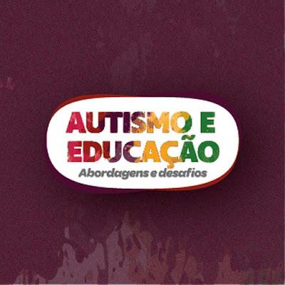 Cursos Online Autismo e Educação: abordagens e desafios.