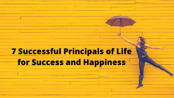 7 Successful Principals of Life for Success and Happiness English Story