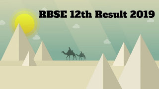 RBSE Class 12 Result 2019,Rajasthan Board result 2019,RBSE 10th, 12th Results 2019
